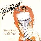 Graham Bonnet/No Bad Habits