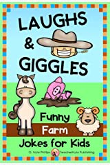 Laughs & Giggles: Funny Farm Jokes for Kids (Themed Joke Books Book 2) Kindle Edition
