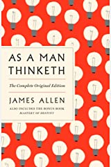 As a Man Thinketh: The Complete Original Edition and Master of Destiny: A GPS Guide to Life (GPS Guides to Life) Kindle Edition