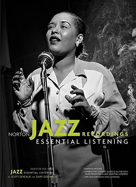 The Norton Jazz Recordings For Use With Jazz Essential Listening Deveaux Scott Giddins Gary 9780393119060 Amazon Com Books
