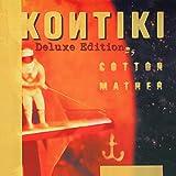 Kontiki (Deluxe 2CD Edition)