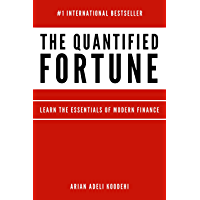 The Quantified Fortune: Learn the essentials of modern finance