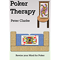 Poker Therapy: Rewire your Mind for Poker (English Edition)