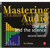 Mastering Audio, Second Edition: The art and the science