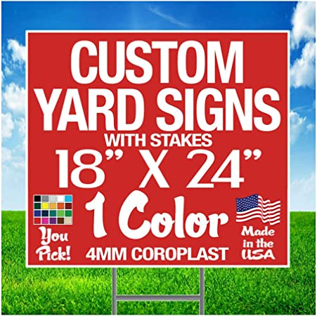 "18""x 24 CUSTOM PRINTED 2 SIDED CORRUGATED YARD SIGNS W//STAKES 10"