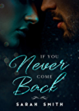 If You Never Come Back