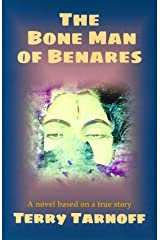 The Bone Man of Benares Kindle Edition