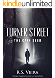 Turner Street: The Cain Seed (Turner Street Chronicles Book 2)