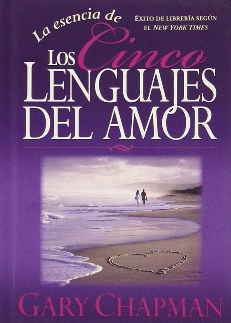 La esencia de los cinco lenguajes del amor amazon es gary chapman libros