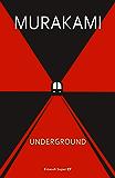 Underground: Racconto a più voci dell'attentato alla metropolitana di Tokyo (Einaudi tascabili. Scrittori Vol. 1652)