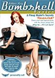 Bombshell Basics: Pinup Modeling Secrets Revealed, with Bettina May: Hair styling and make-up instruction, retro costume how-to