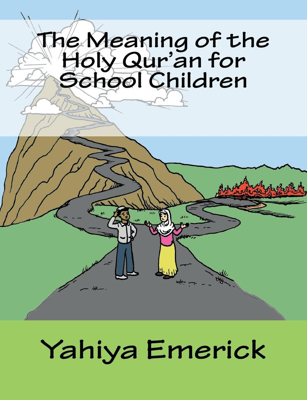 The Meaning of the Holy Qur'an for School Children: Yahiya