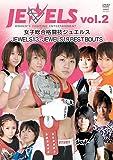 WOMENS FIGHTING ENTERTAINMENT~ JEWELS - 2(仮 [DVD]