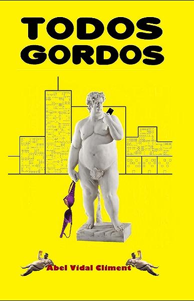 Todos Gordos eBook: Vidal, Abel: Amazon.es: Tienda Kindle