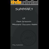 SUMMARY of Dean Graziosi's Millionaire Success Habits