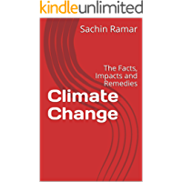 Climate Change: The Facts, Impacts and Remedies