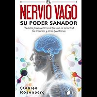 EL NERVIO VAGO. SU PODER SANADOR