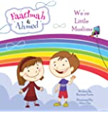 Faatimah and Ahmed - We're Little Muslims