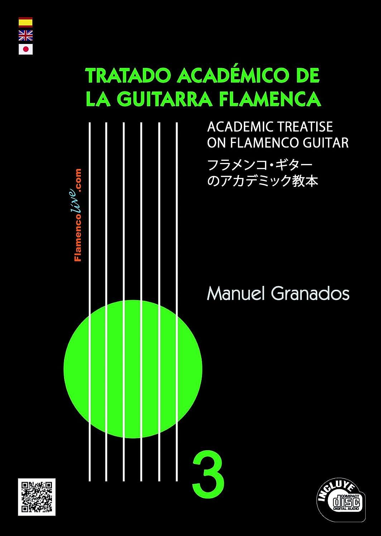 GRANADOS M. - Tratado Academico de la Guitarra Flamenca Vol.3 para ...