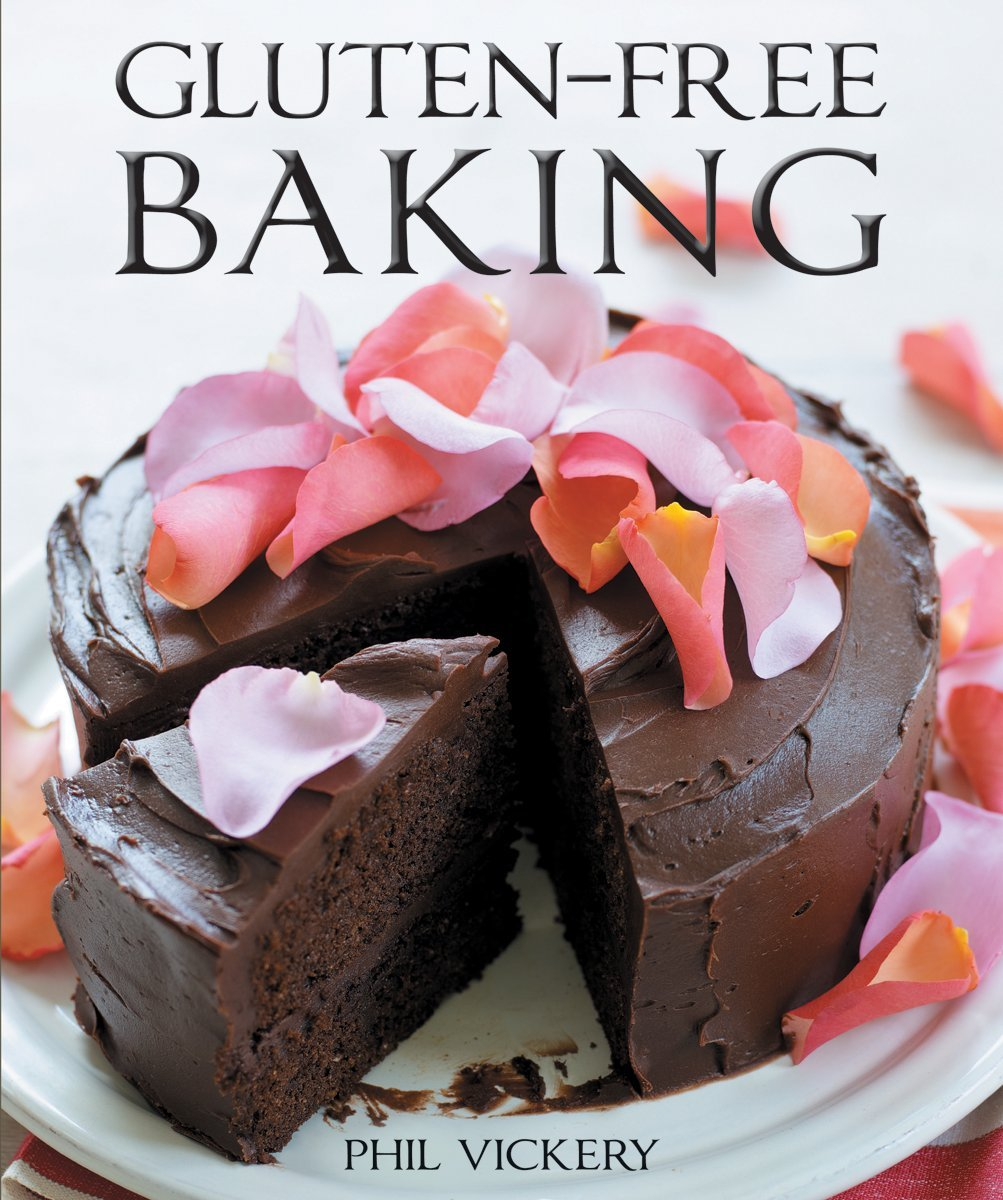 Gluten Free Baking Phil Vickery Tara Fisher 9781554078110 Amazon Books