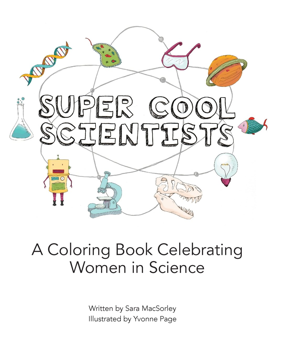 super cool scientists sara macsorley yvonne page 9781534662230