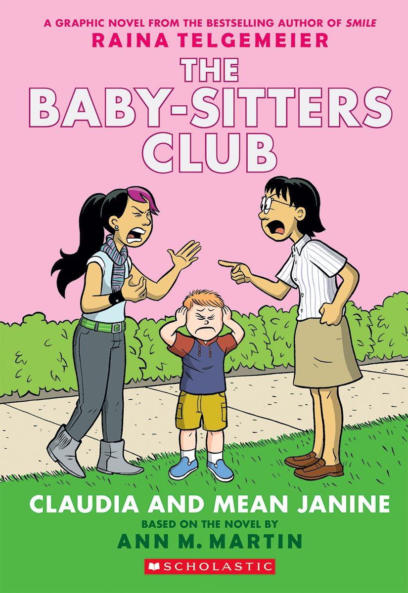 Claudia and Mean Janine (the Baby-Sitters Club Graphic Novel #4): A Graphix Book (Baby-Sitters Club Graphix)