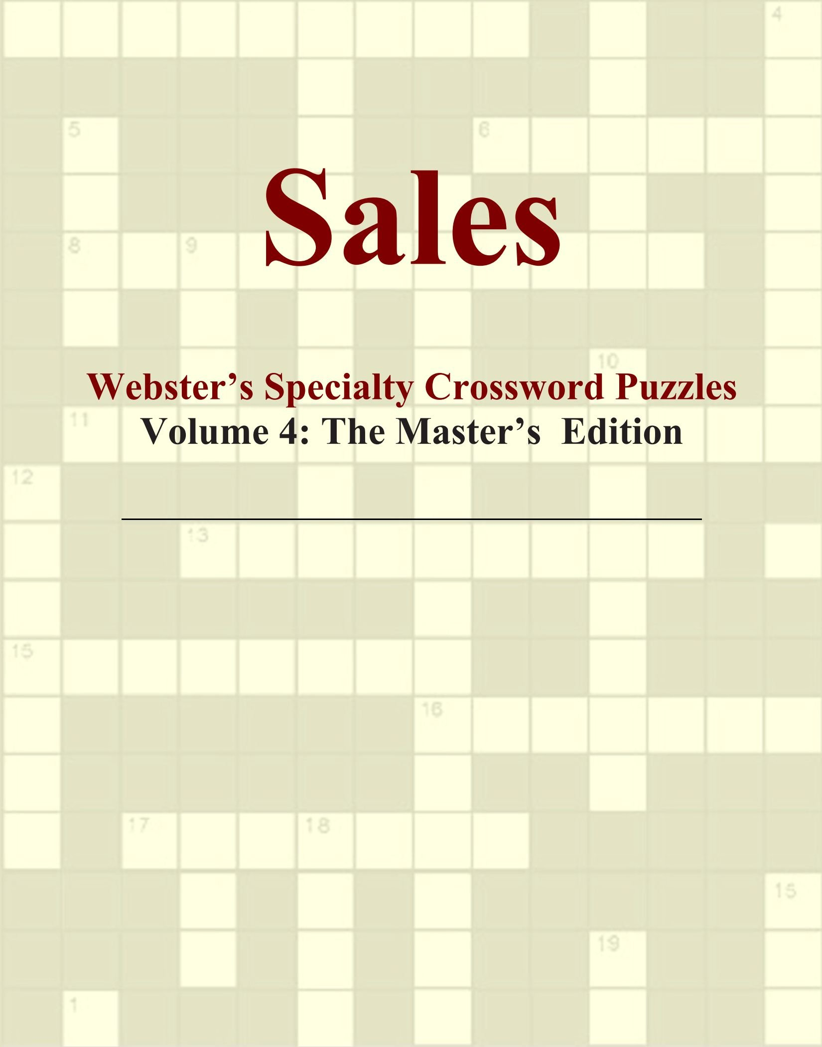 Read Online Sales - Webster's Specialty Crossword Puzzles, Volume 4: The Master's Edition pdf