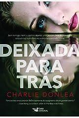 Deixada Para Tras (Em Portugues do Brasil) Paperback
