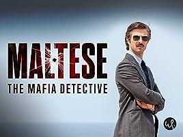 Amazon Com Watch Maltese The Mafia Detective Season 1 Prime Video