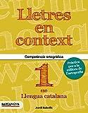 Lletres en context. Quadern d ' ortografia 1r ESO (Materials Educatius - Material Complementari Eso) - 9788448936594