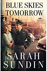 Blue Skies Tomorrow: A Novel (Wings of Glory)