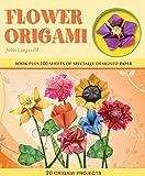 Flower Origami (Origami Books)