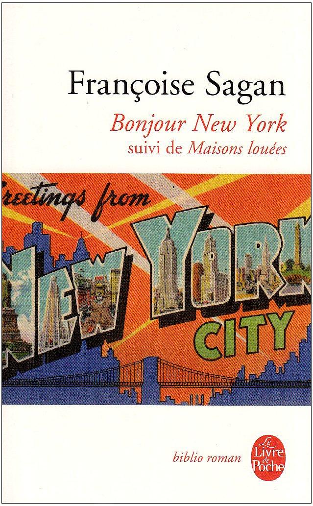 Download Bonjour New York Et Autres Textes (Ldp Bibl Romans) (French Edition) pdf epub