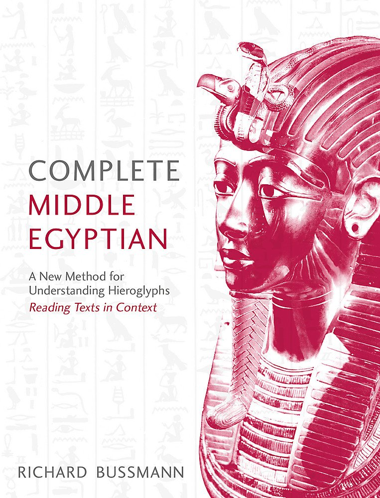 Complete Middle Egyptian: (Learn Beginner Hieroglyphs) (Complete Language Courses)