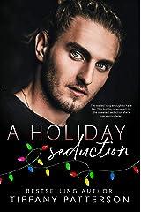 A Holiday Seduction: A Holiday Novella Kindle Edition