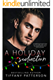 A Holiday Seduction: A Holiday Novella