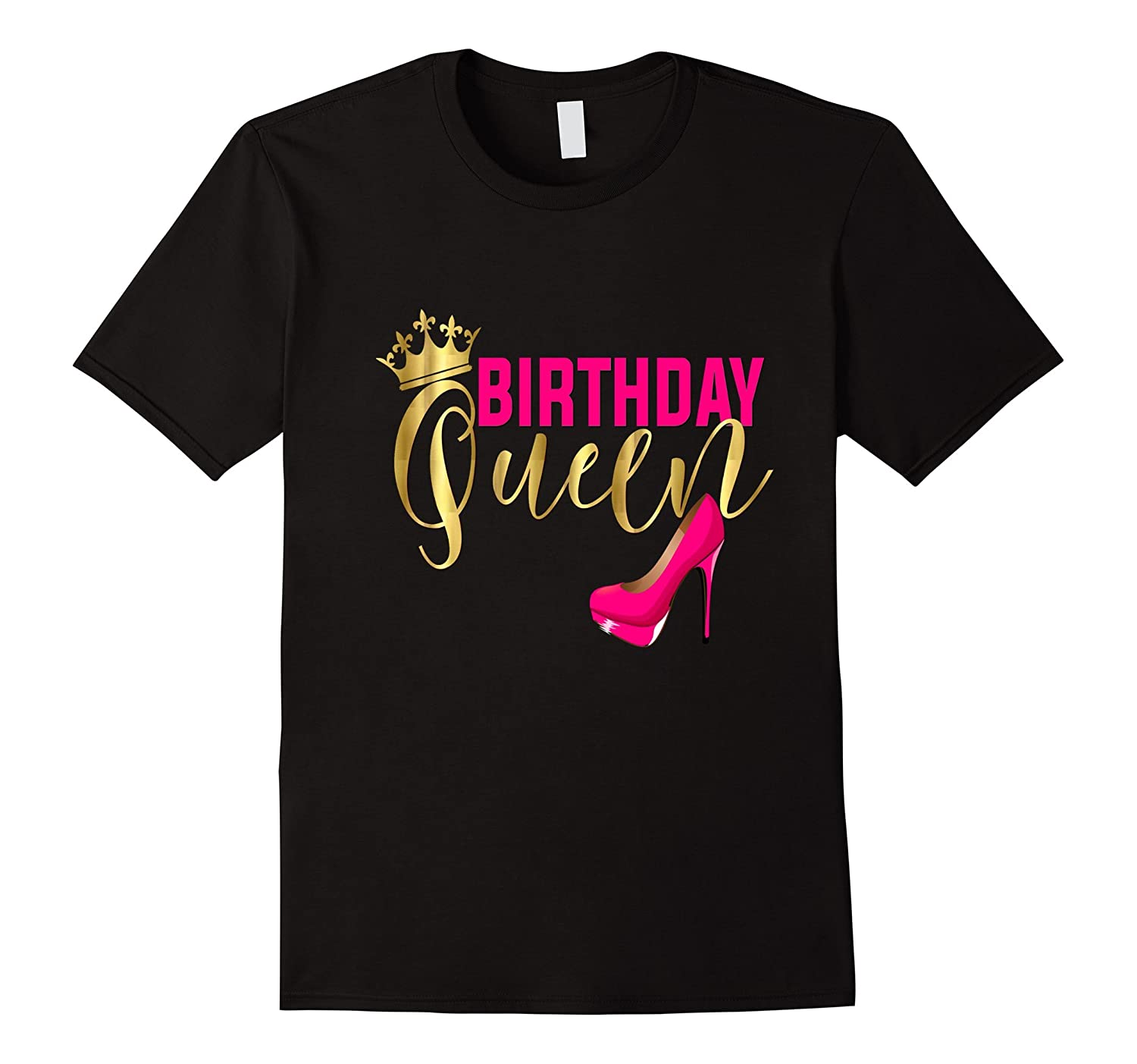 Birthday Queen Shirt Gift Girly Gold Pink Shoe Crown-FL