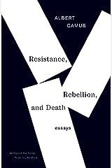 Resistance, Rebellion, and Death: Essays Paperback