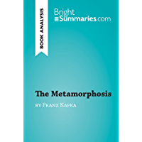 The Metamorphosis by Franz Kafka (Book Analysis): Detailed Summary, Analysis and Reading Guide (BrightSummaries.com)