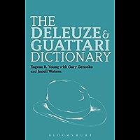 The Deleuze and Guattari Dictionary (Bloomsbury Philosophy Dictionaries)