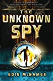 Unknown Spy, The: Book 2 (The Ring of Five Trilogy)