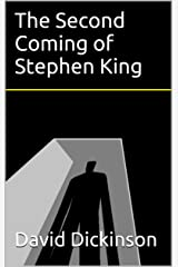 The Second Coming of Stephen King Kindle Edition