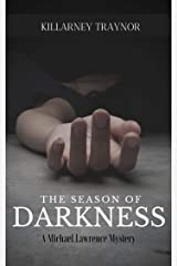 The Season of Darkness: A Michael Lawrence Mystery Kindle Edition