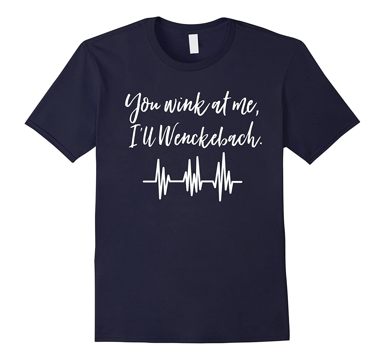 You Wink At Me, I'll Wenckebach Nursing Humor Vintage Shirt-Rose