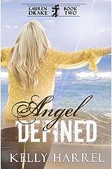 Angel Defined (Lauren Drake) (Volume 2)