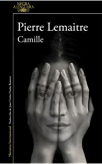 Camille / Camille: The Commandant Camille Verhoeven Trilogy (Spanish Edition)