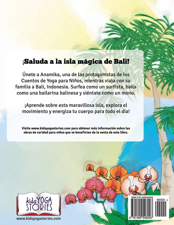 Hola, Bali: Un Libro de Aventuras de Yoga para Niños: Amazon ...