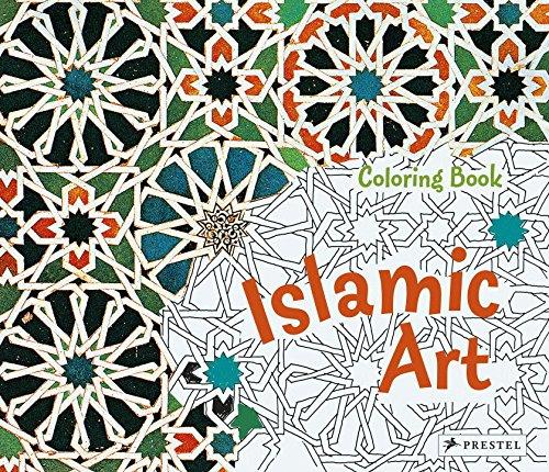 Coloring Book Islamic Art (Prestel Coloring Books)