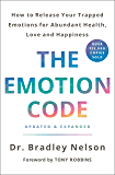 The Emotion Code: How to Release Your Trapped Emotions for Abundant Health, Love, and Happiness (Updated and Expanded Edition) (English Edition)