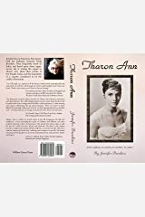 Tharon Ann: From orphan, to actress, to mother, to seeker Kindle Edition